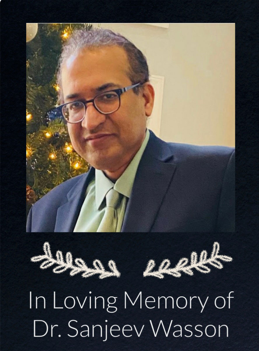 In Loving Memory of Dr. Sanjeev Wasson